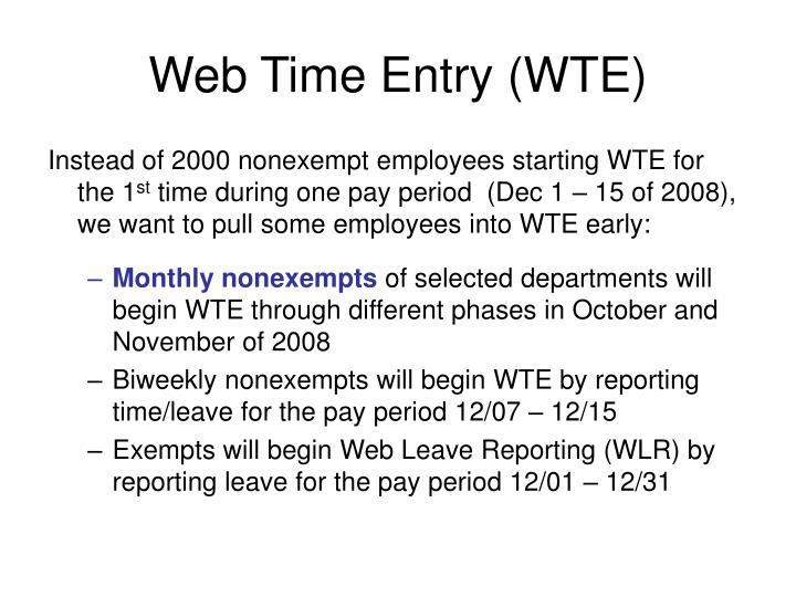 Web Time Entry (WTE)