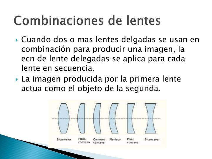 Combinaciones de lentes