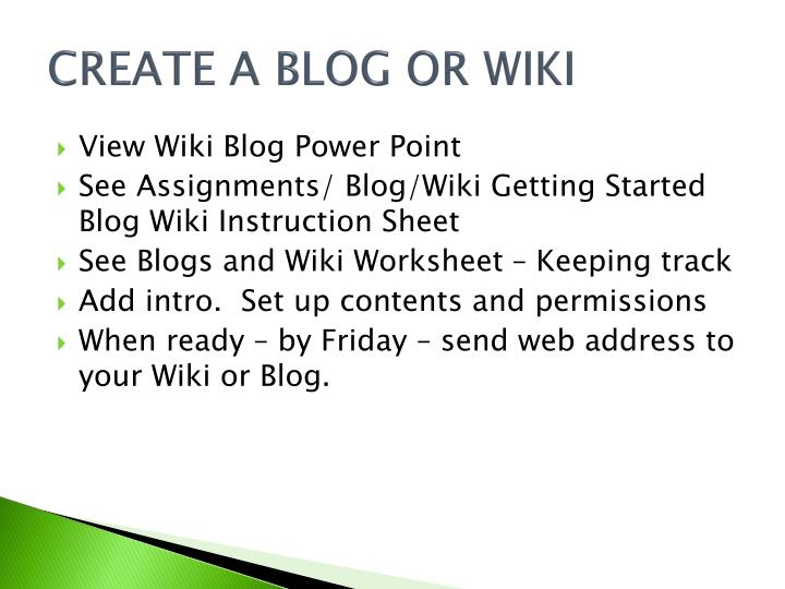 CREATE A BLOG OR WIKI