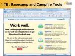 1 tb basecamp and campfire tools