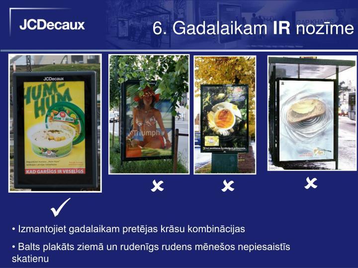6. Gadalaikam