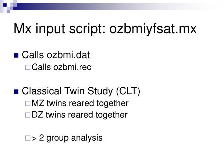 Mx input script: ozbmiyfsat.mx