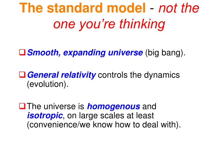 The standard model not the one you re thinking