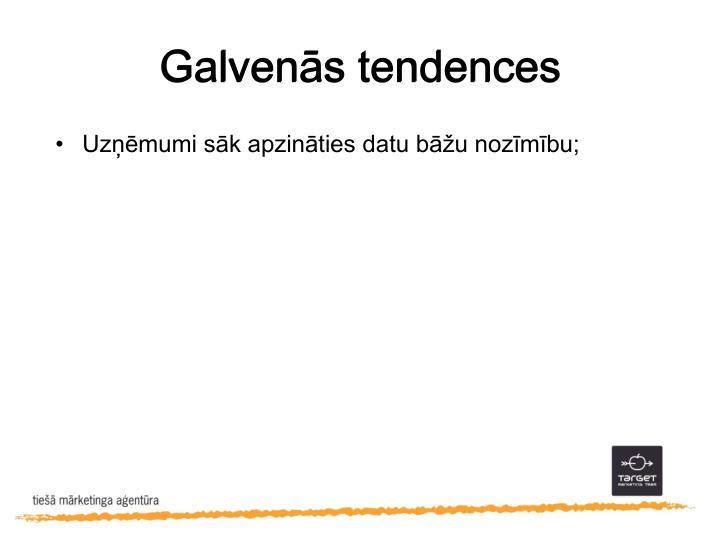 Galvenās tendences