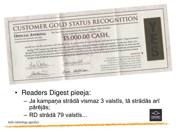 Readers Digest pieeja: