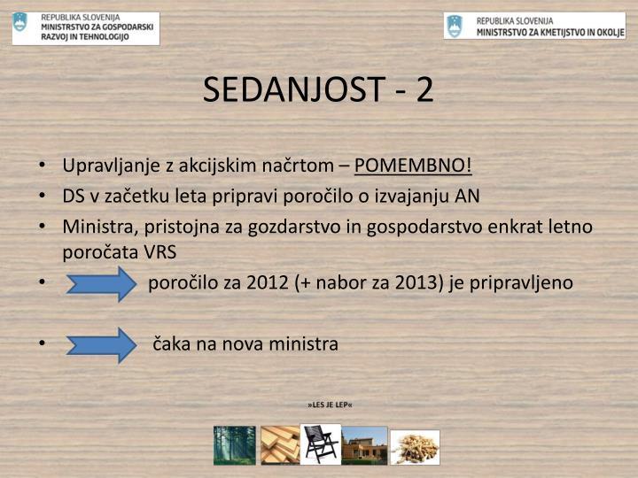 SEDANJOST - 2