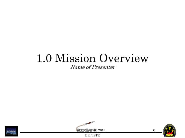 1.0 Mission Overview