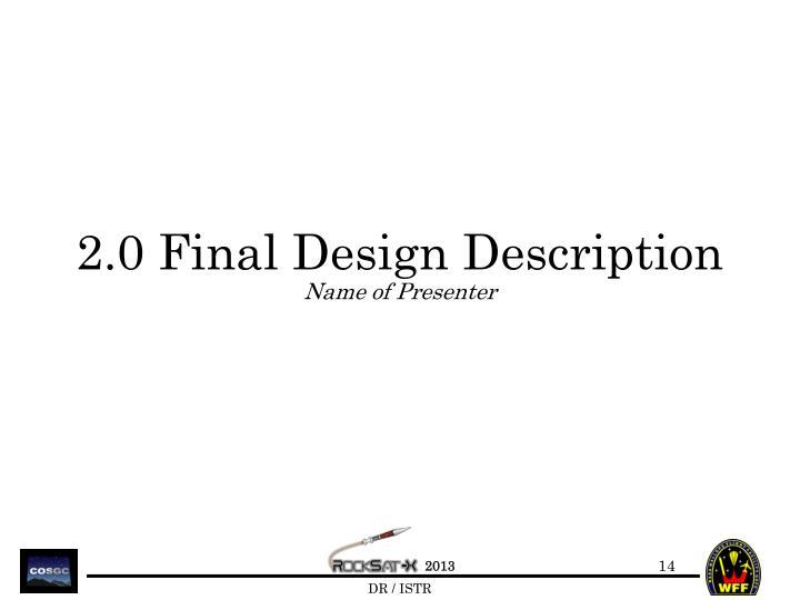 2.0 Final Design Description