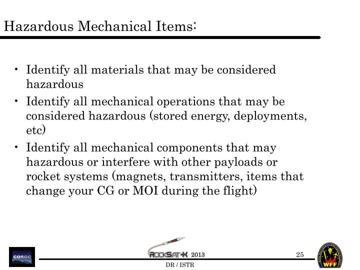 Hazardous Mechanical Items: