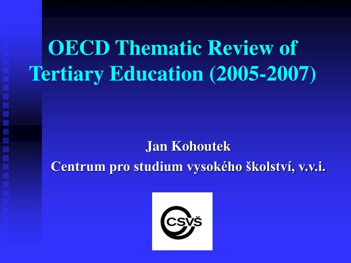 oecd thematic review of tertiary education 2005 2007 n.
