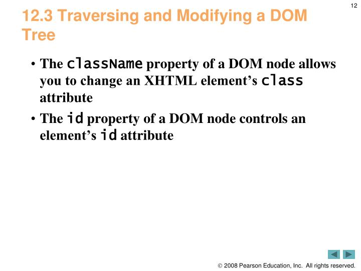 12.3 Traversing and Modifying a DOM Tree