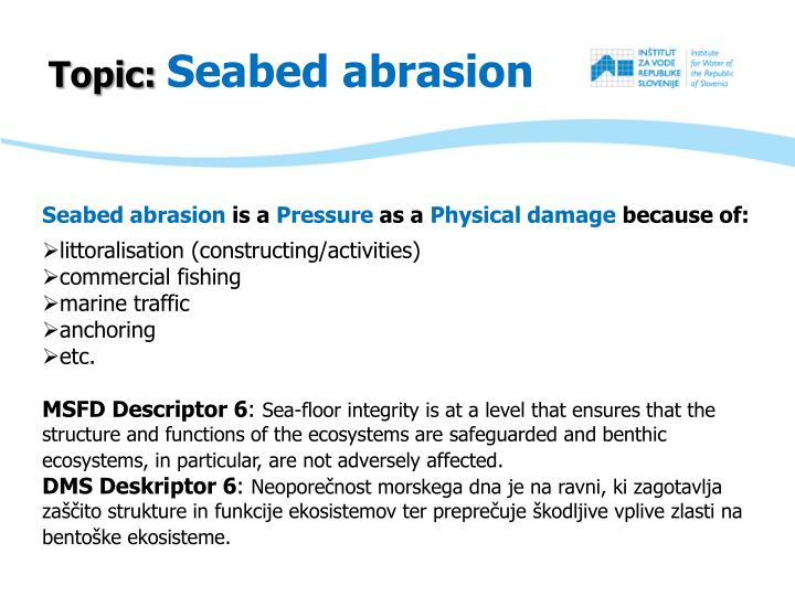 Topic seabed abrasion