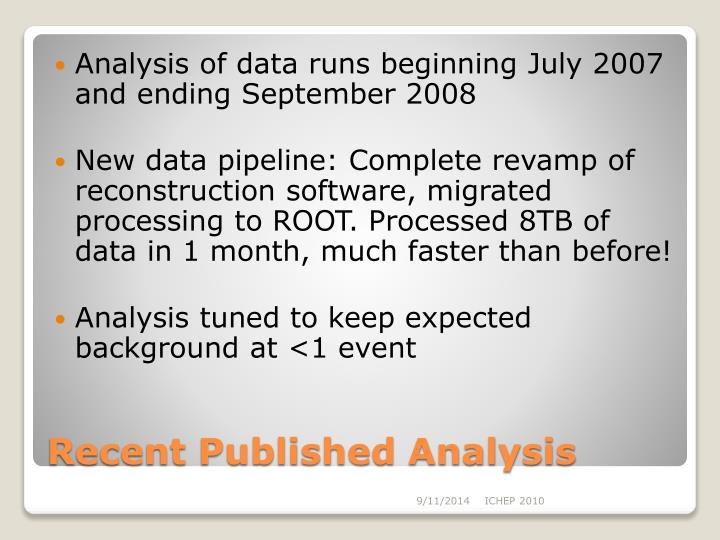 Analysis of data runs beginning July 2007 and ending September 2008