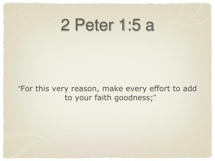 2 Peter 1:5 a