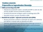 vsebina smernic priporo ila za jugovzhodno slovenijo