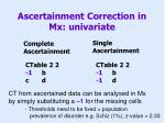 ascertainment correction in mx univariate