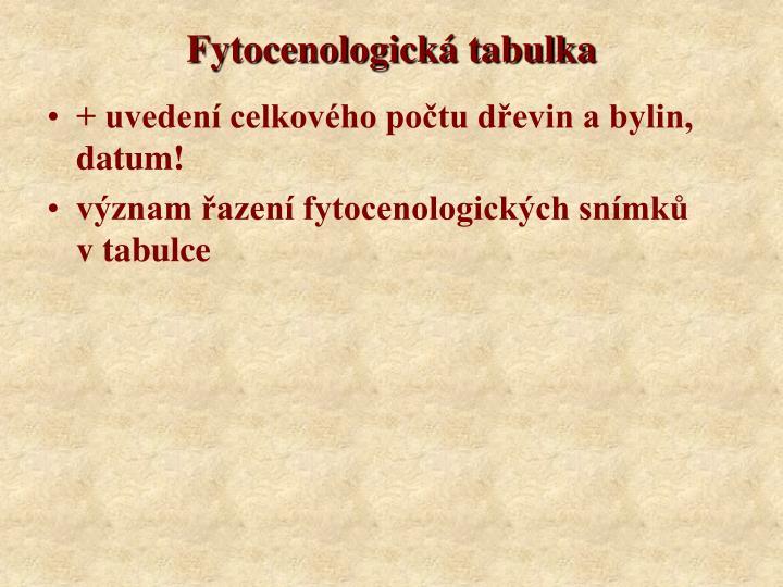 Fytocenologická tabulka