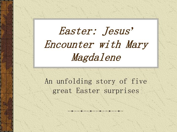 Easter jesus encounter with mary magdalene
