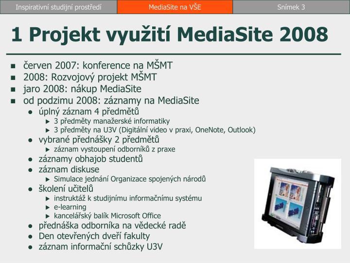 1 projekt vyu it mediasite 2008