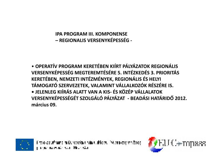 IPA PROGRAM III. KOMPONENSE