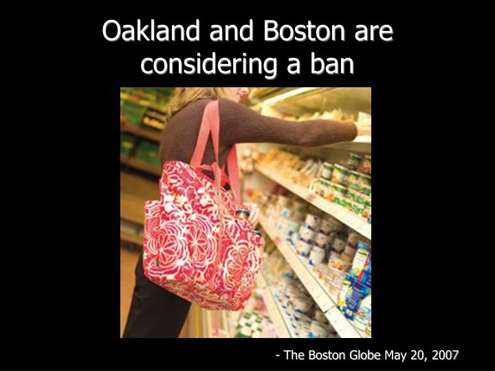 Oakland and Boston are considering a ban