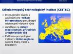 st edoevropsk technologick institut ce i t ec