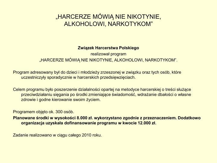 """""""HARCERZE MÓWIĄ NIE NIKOTYNIE,"""