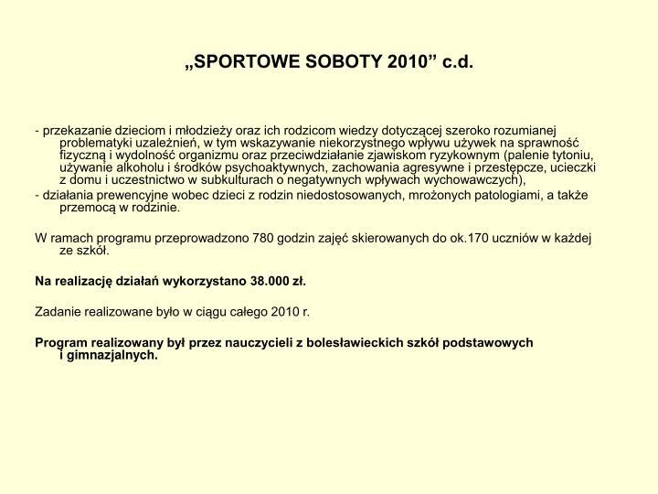 """""""SPORTOWE SOBOTY 2010"""" c.d."""