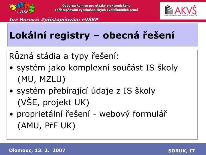 Lokální registry – obecná řešení