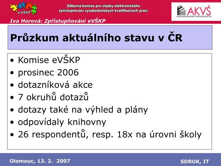 Průzkum aktuálního stavu v ČR