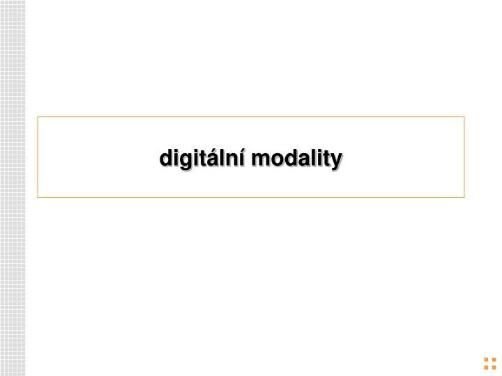 digitální modality