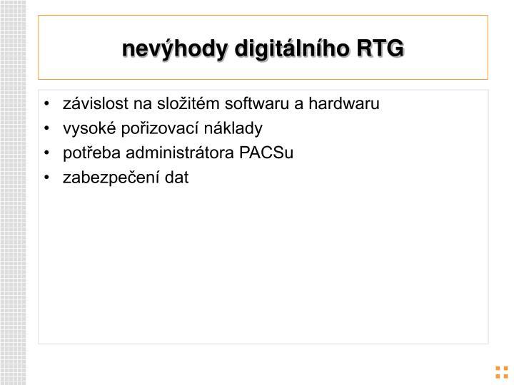nevýhody digitálního RTG
