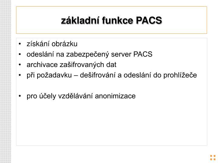 základní funkce PACS