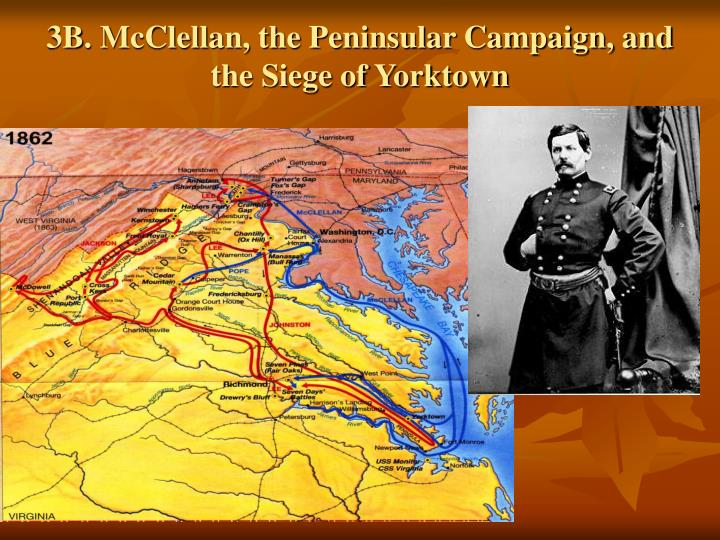 3B. McClellan, the Peninsular Campaign, and the Siege of Yorktown