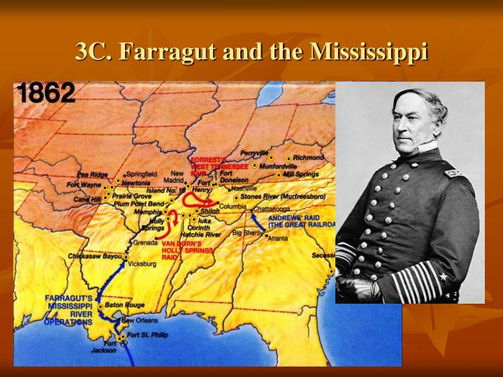 3C. Farragut and the Mississippi