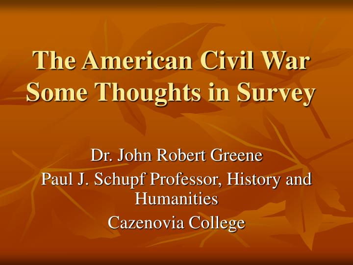 The american civil war some thoughts in survey