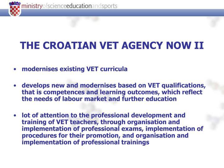 THE CROATIAN VET AGENCY NOW