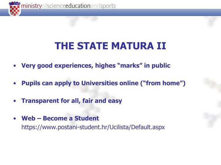 THE STATE MATURA