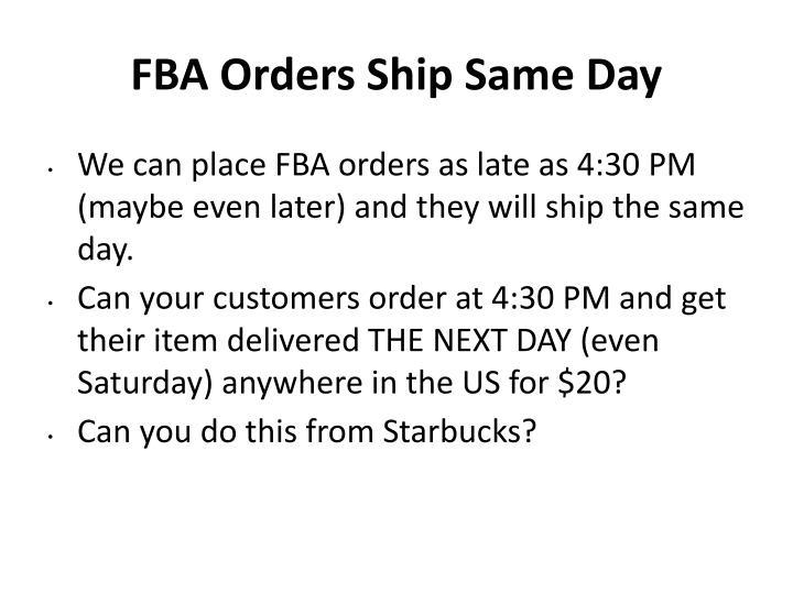 FBA Orders Ship Same Day