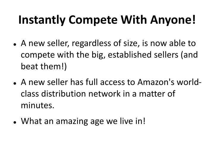 Instantly Compete With Anyone!