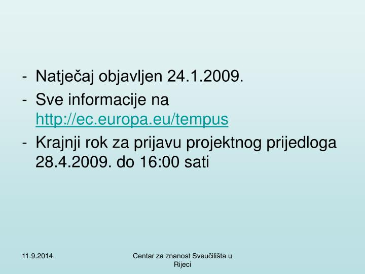 Natječaj objavljen 24.1.2009.