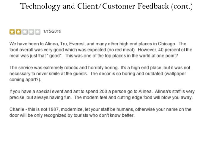 Technology and Client/Customer Feedback (cont.)