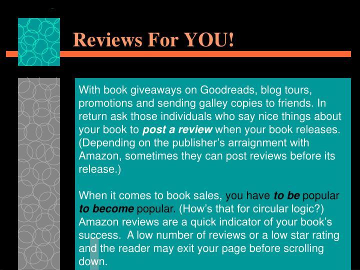 Reviews For YOU!