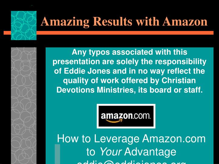 Amazing Results with Amazon