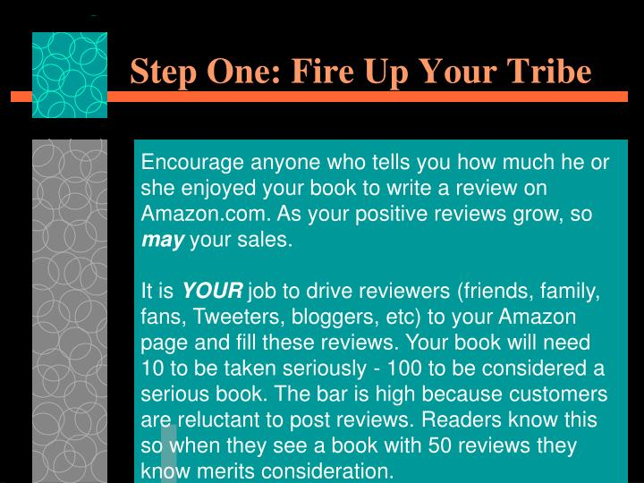 Step One: Fire Up Your Tribe