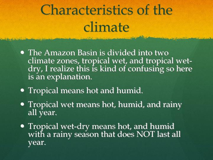 Characteristics of the climate