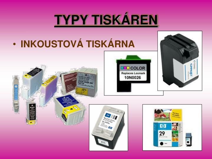 TYPY TISKÁREN
