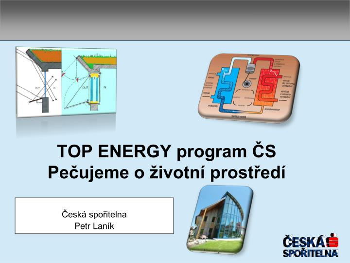 Top energy program s pe ujeme o ivotn prost ed