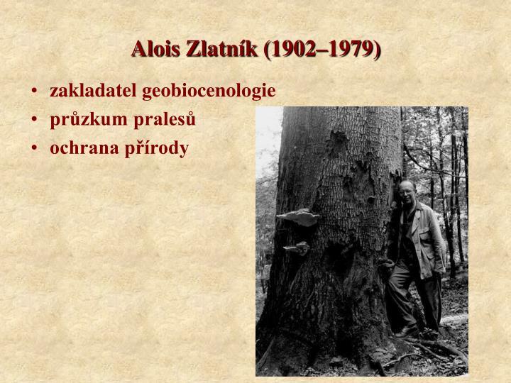 Alois Zlatník (1902–1979)