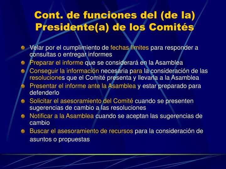 Cont. de funciones del (de la) Presidente(a) de los Comités